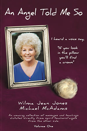 An Angel Told Me So book, By Wilma Jean Jones and Michael McAdams
