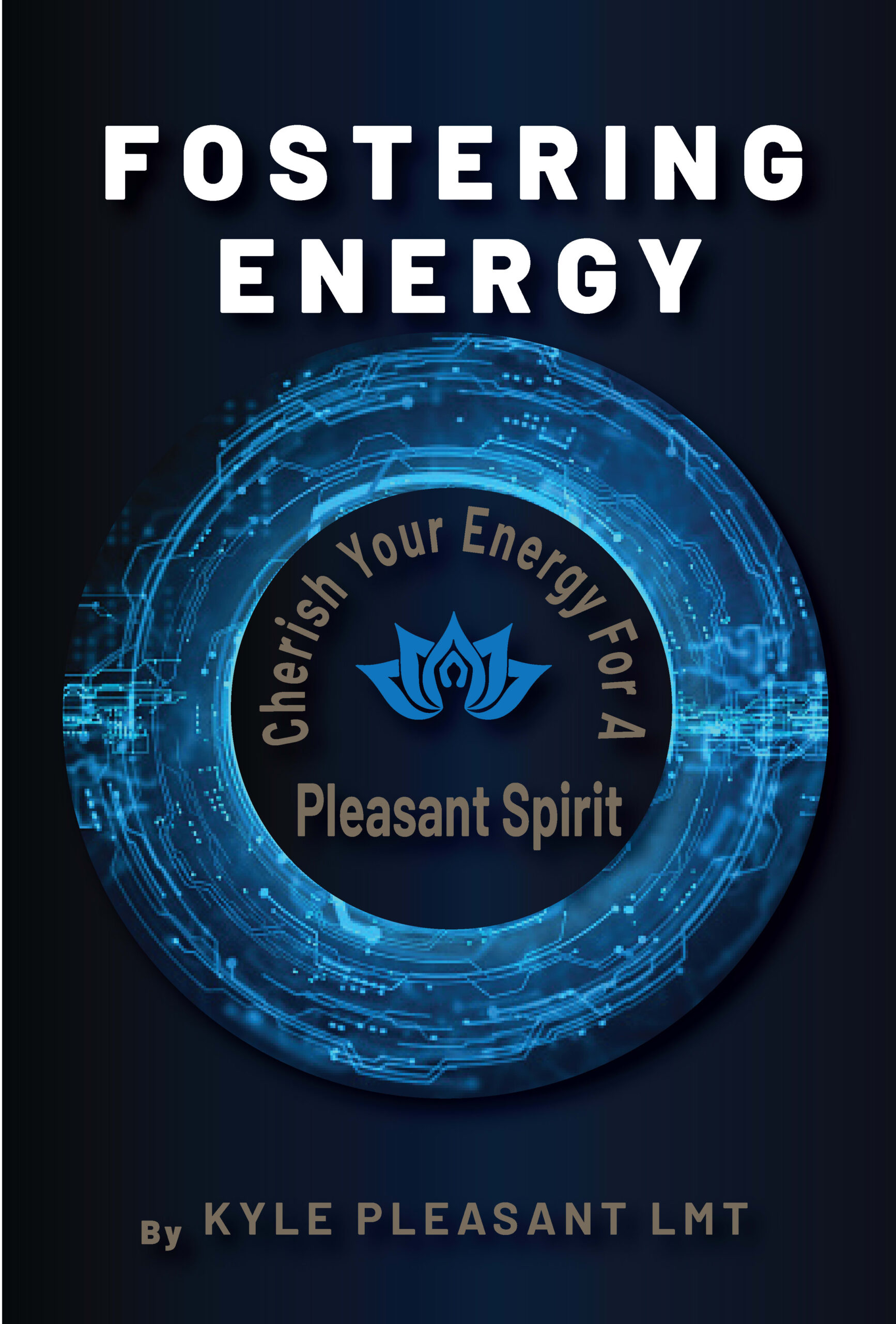 Fostering Energy by Kyle Pleasant